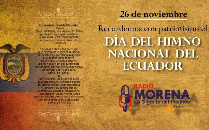 26 de noviembre – Día del Himno Nacional del Ecuador.